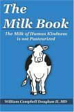 The Milk Book: The Milk of Human Kindness Is Not Pasteurized